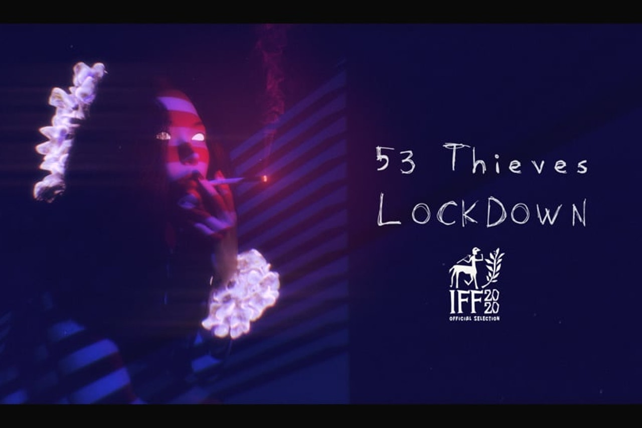 53 Thieves - Lockdown