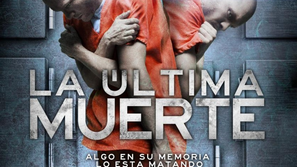 The Last Death / La Ultima Muerte