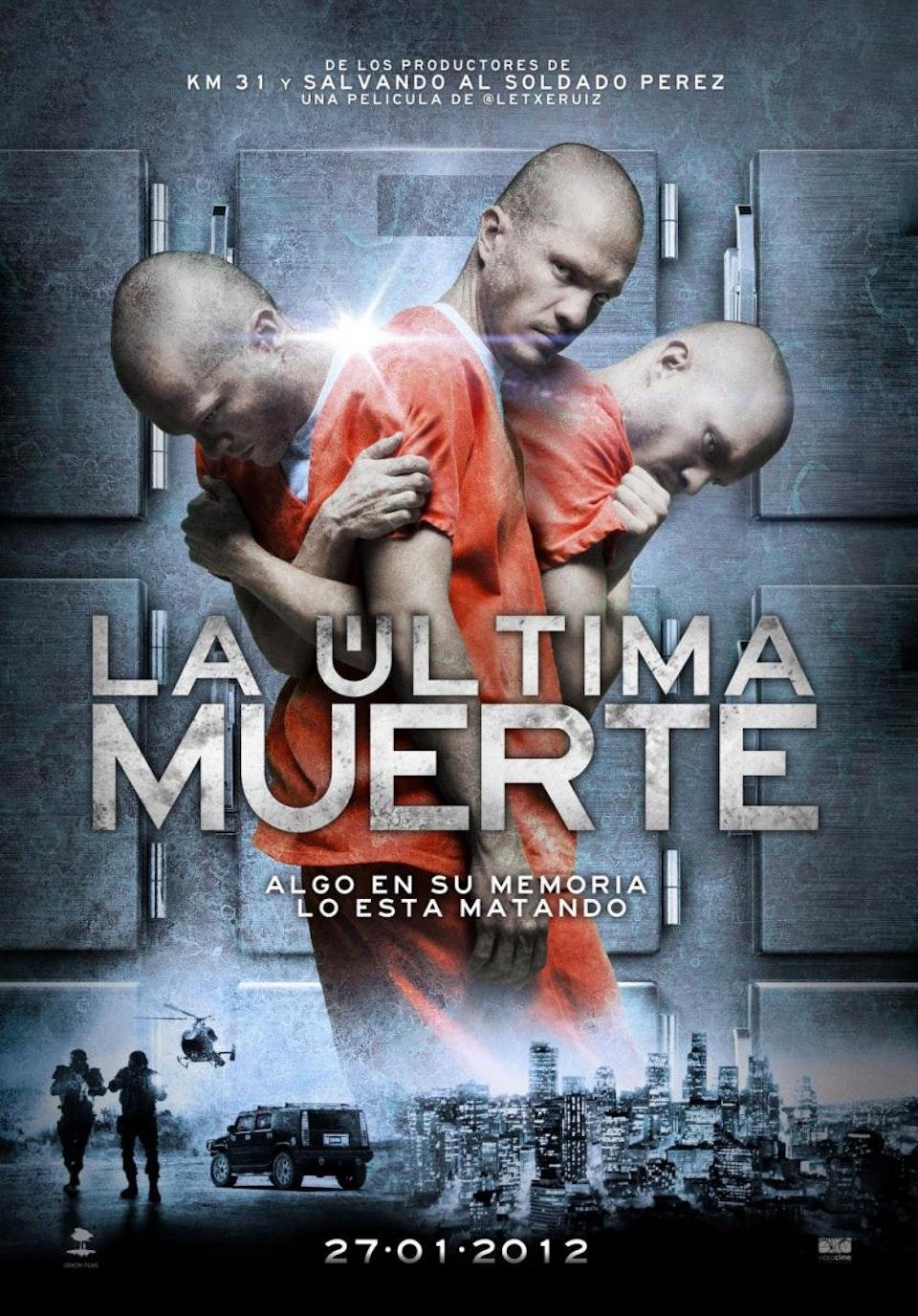 The Last Death / La Ultima Muerte -