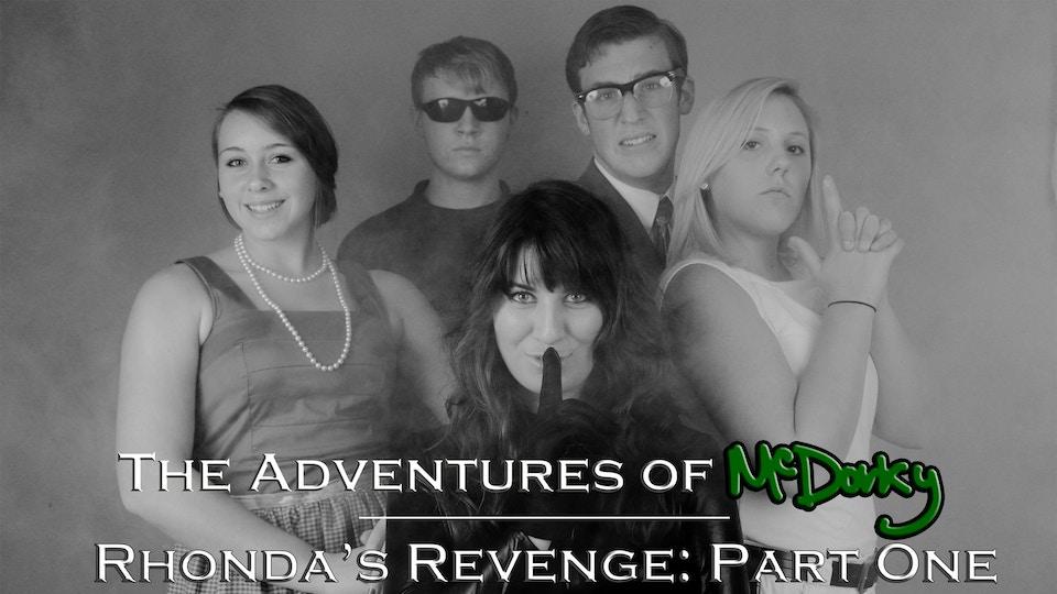 Rhonda's Revenge (Part 1)