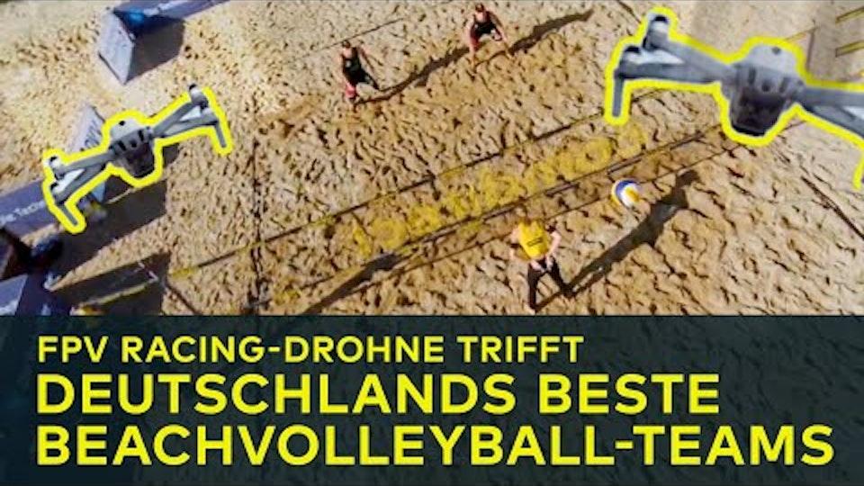 'RACING DRONE' COMDIRECT FPV Racing-Drohne trifft Deutschlands beste Beachvolleyball-Teams