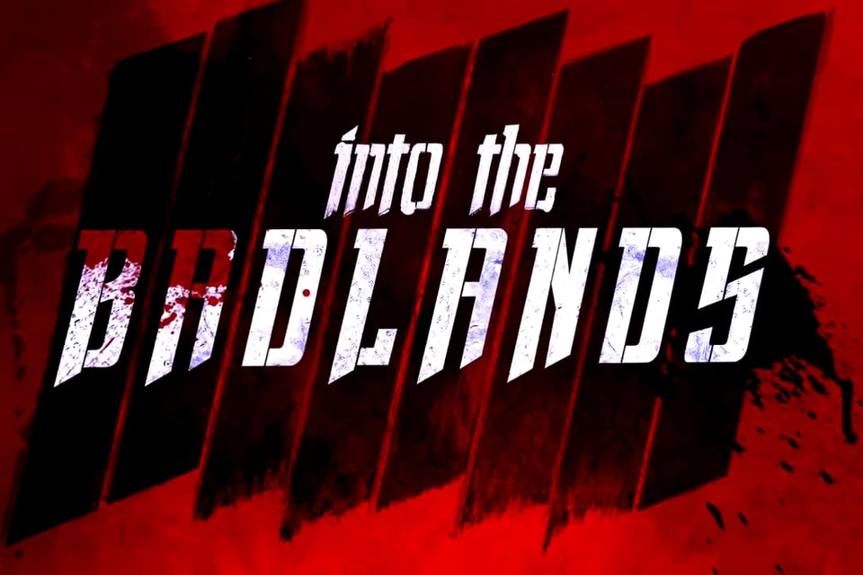 Into The Badlands - Finished title sequence