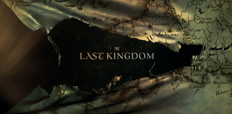 The Last Kingdom -