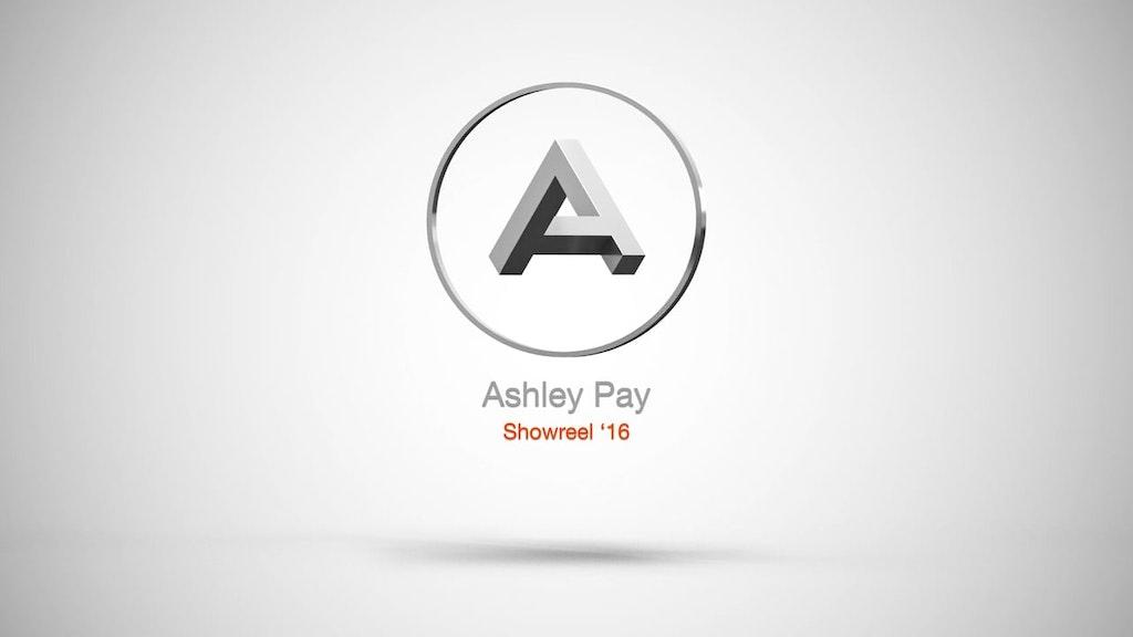 AshleyPay Showreel 2016