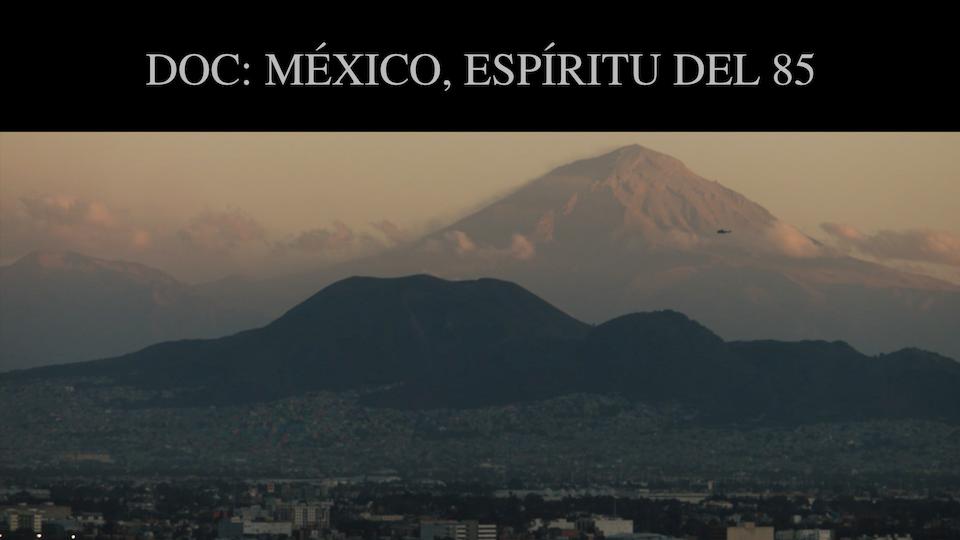 Destino Rusia 2018 HBO / DR2018 / DOC: MÉXICO, ESPÍRITU DEL ´85