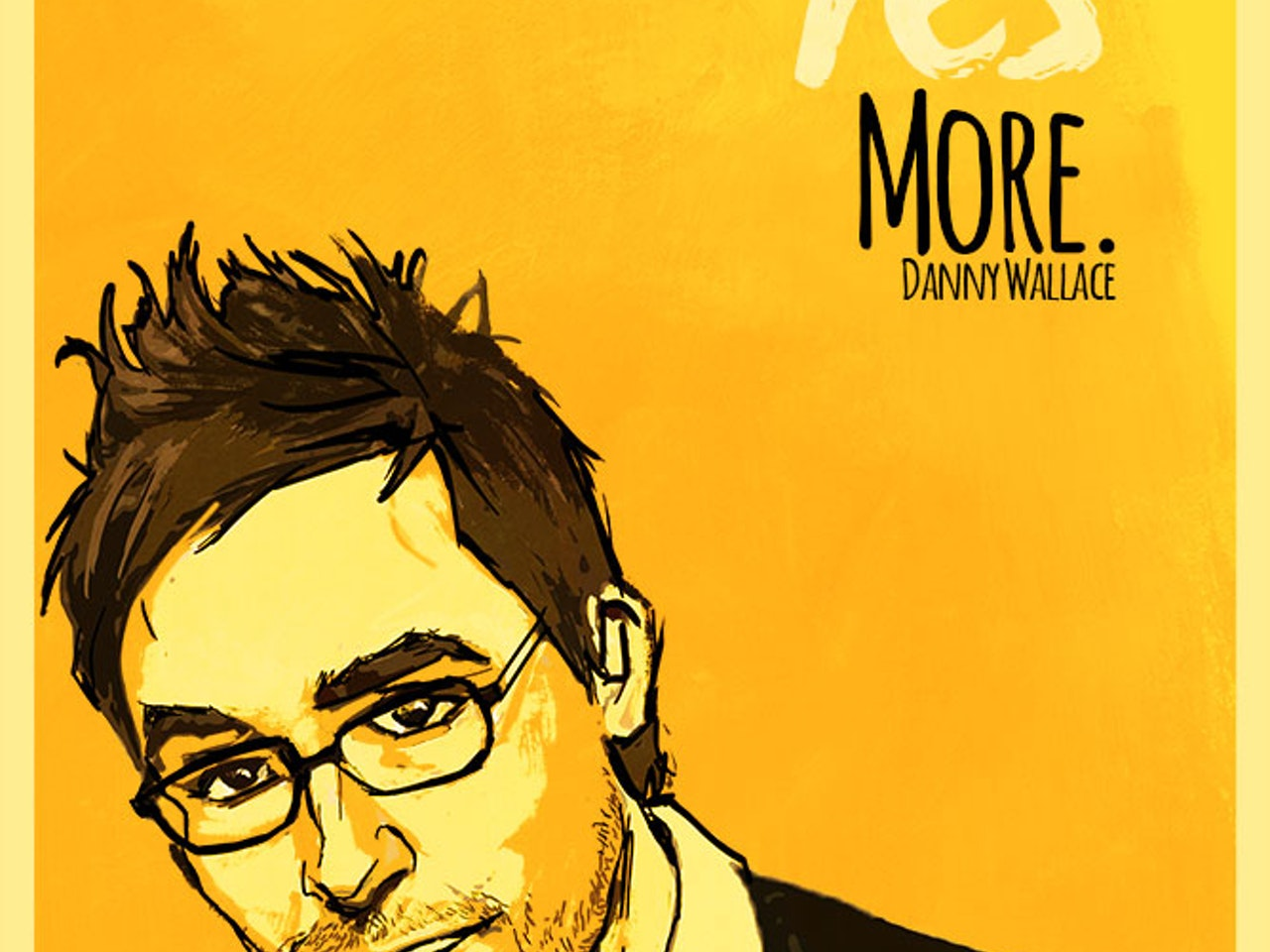Say Yes More- Danny Wallace