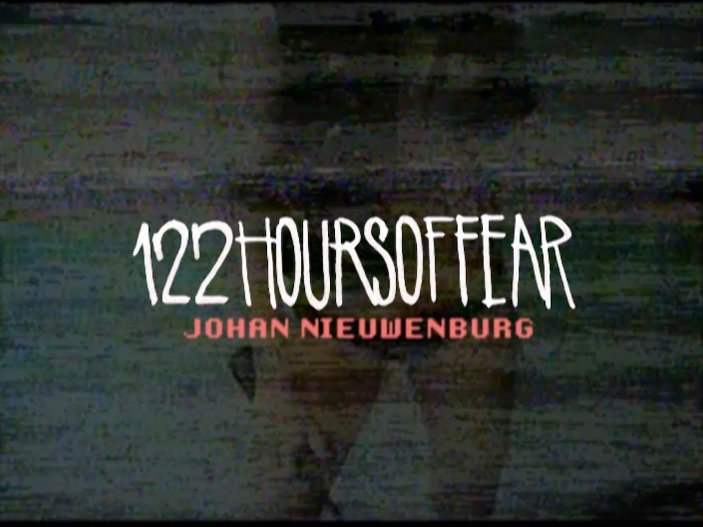 122HOURSOFFEAR #1