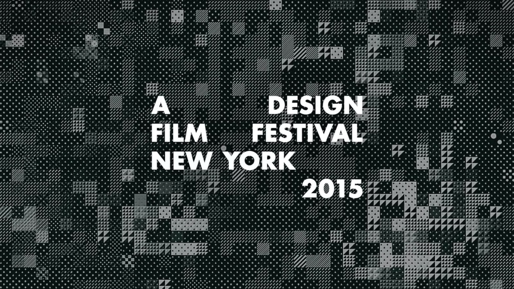 A Design Film Festival New York 2015 | Titles