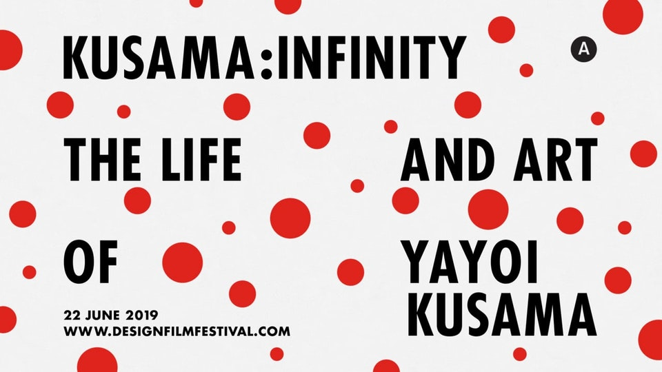 DFFS 2019 Kusama:Infinity Teaser