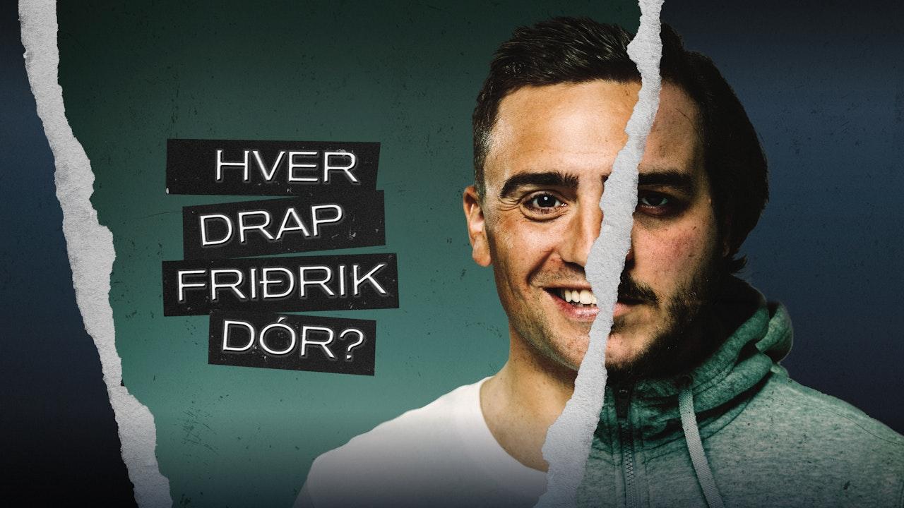 Hver Drap Friðrik Dór