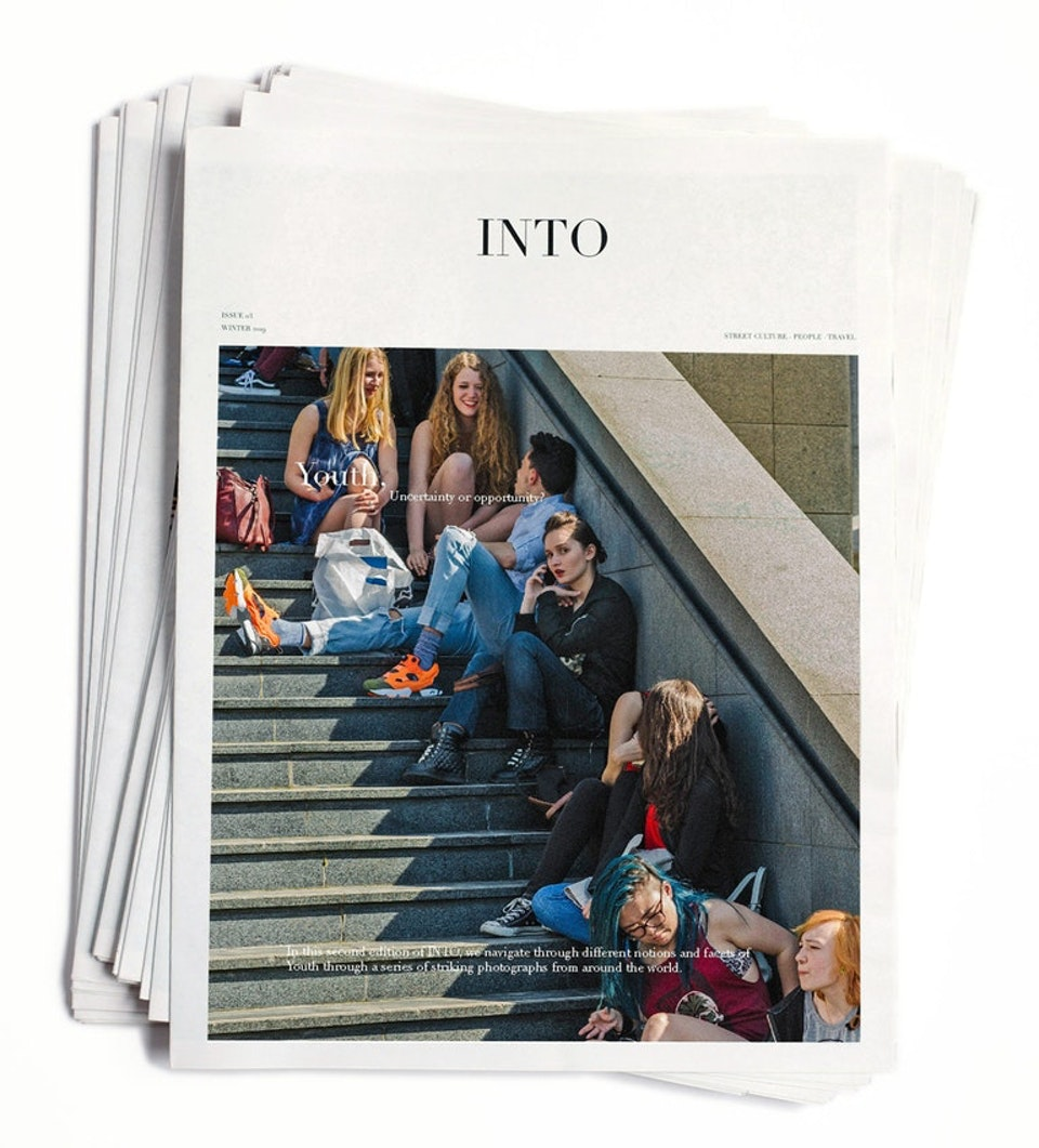 INTO magazine. edition 02, Youth, uncertainty or opportunity? INTO magazine.edition 02 Youth, uncertainty or opportunity?
