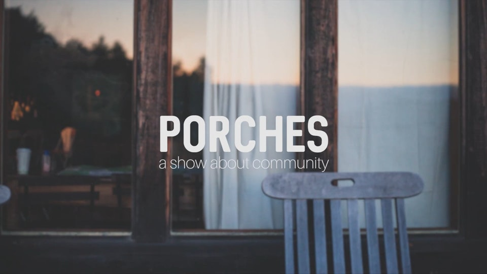 Porches: An Introduction.