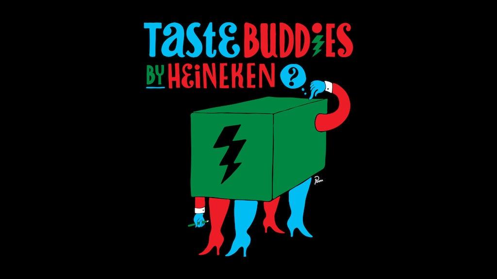 Heineken -Tastebuddies