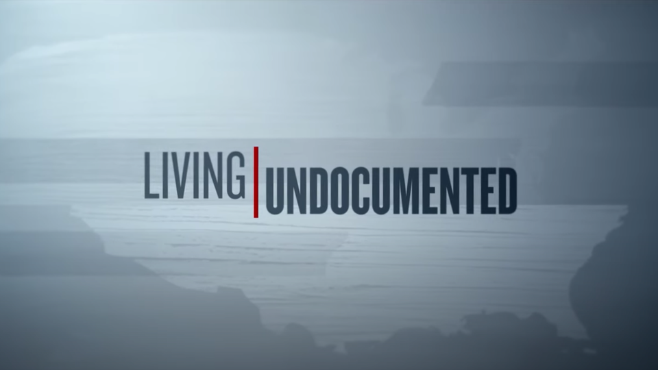 "Netflix ""Living Undocumented"""