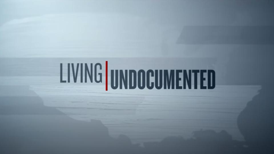 "Netflix ""Living Undocumented"""