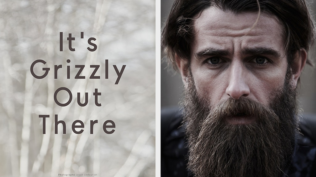 OUT THERE MAGAZINE - 'It's Grizzly Out There'