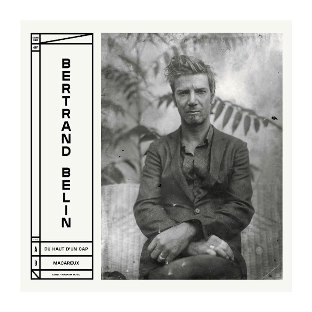 Bertrand Belin (Cinq7 / Wagram)