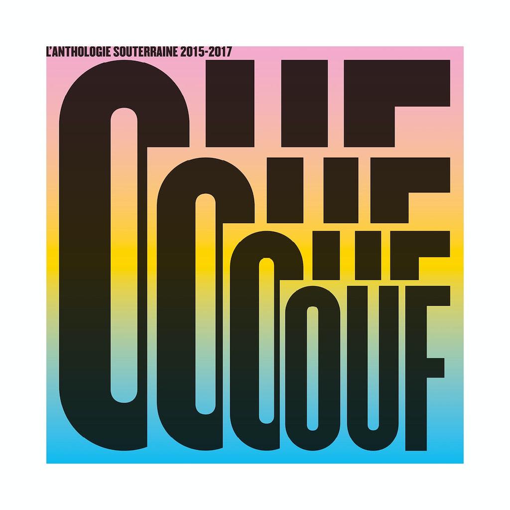 """La Souterraine """"OUF, l'anthologie 2015-2017"""""""
