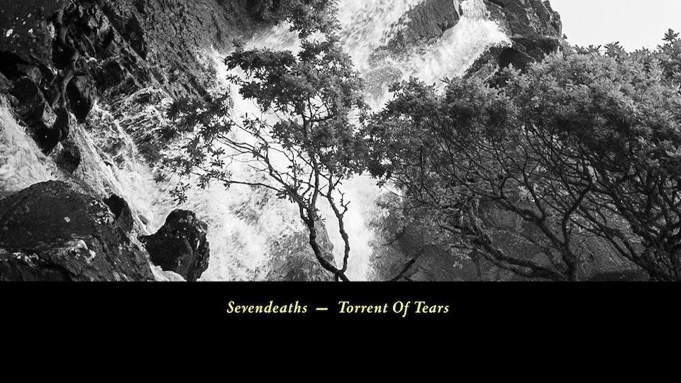 Sevendeaths - Torrent Of Tears