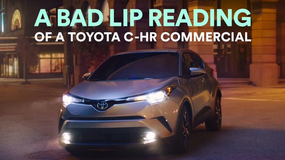 Toyota C-HR & Bad Lip Reader