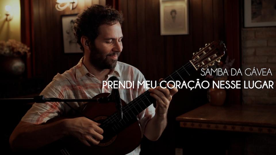 Samba da Gávea   Documentário Musical   Prendi Meu Coração Nesse Lugar
