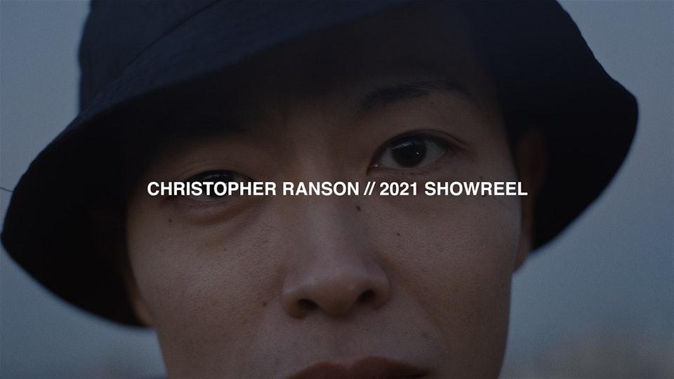 CHRISTOPHER RANSON // 2021 SHOWREEL