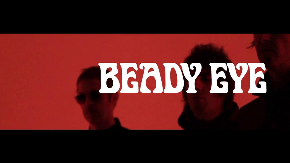 Beady Eye - Shortlist