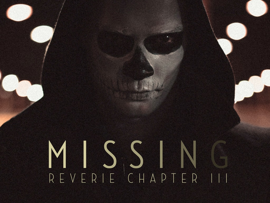 Missing: Reverie Chapter III