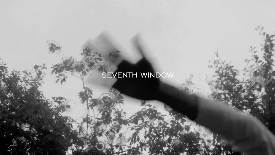 "Short Film - My eye is your finger. / SEVENTH WINDOW (2015/Japan/B&W/silent/1'48"")"