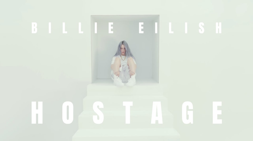 HOSTAGE - Billie Eilish -