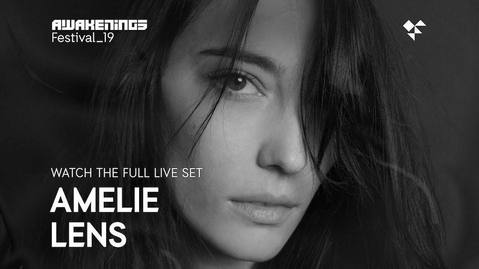 Awakenings Festival 2019 - Amelie Lens live excerpt