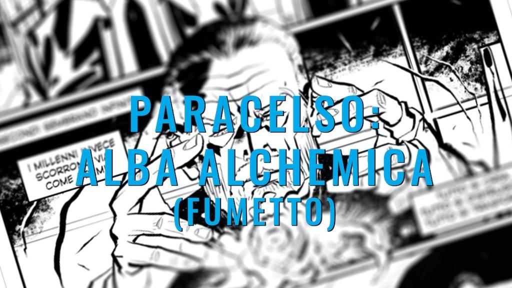 Paracelso: Alba Alchemica (Fumetto)