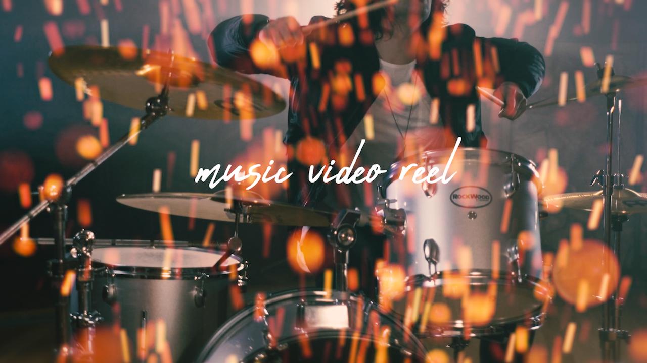 MY REEL - music videos
