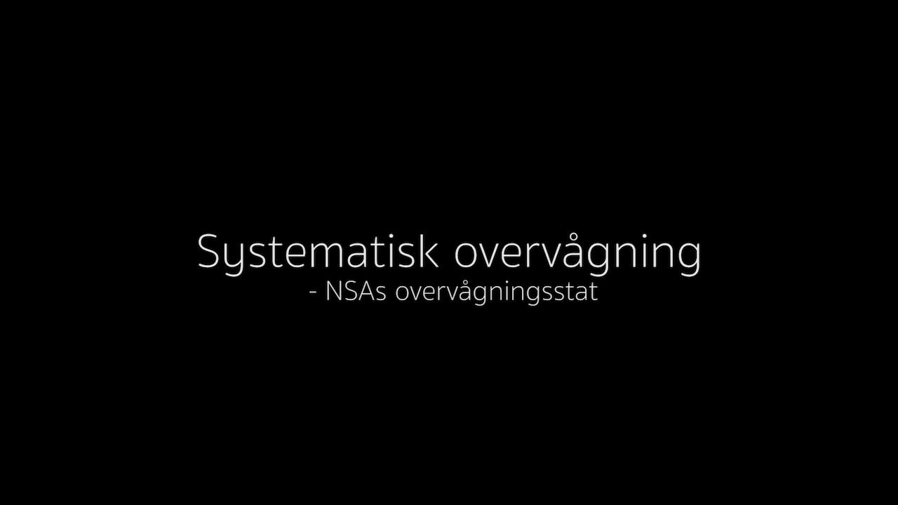 Systematic Surveillance – The era of Snowden