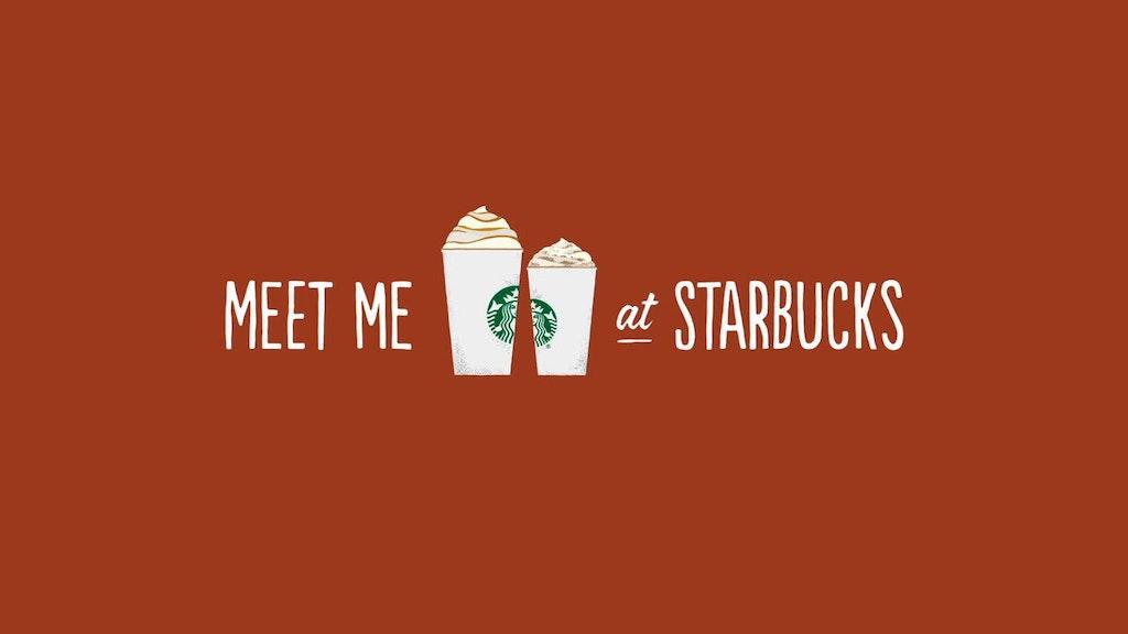 Meet Me At Starbucks