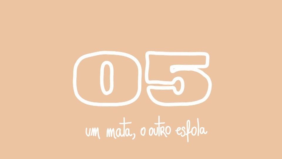 UMA OUTRA ODISSEIA UMA OUTRA ODISSEIA | 05