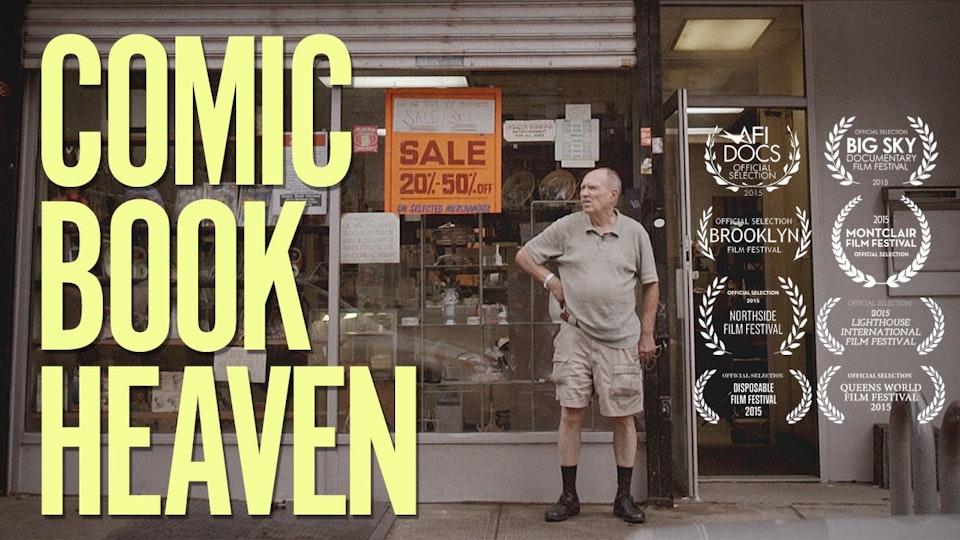 COMIC BOOK HEAVEN 'Documentary Short'