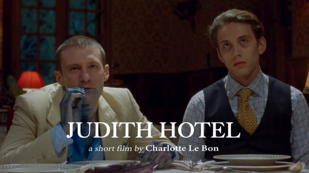 JUDITH HOTEL directed by Charlotte Le Bon
