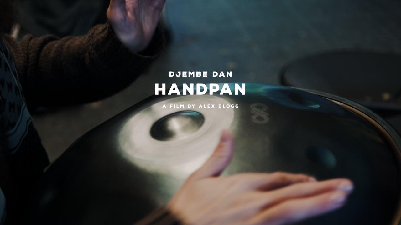 The Handpan - Djembe Dan