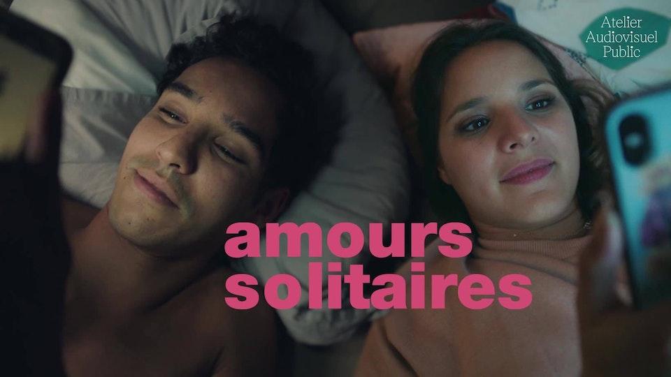 Amours Solitaires - Saison 1