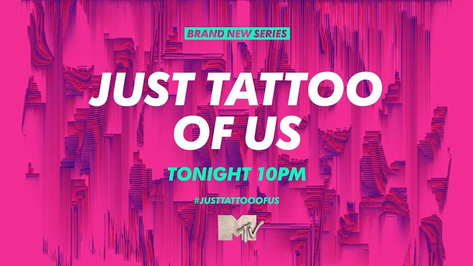 "MTV Just Tattoo Of Us EP5 30"" Promo"