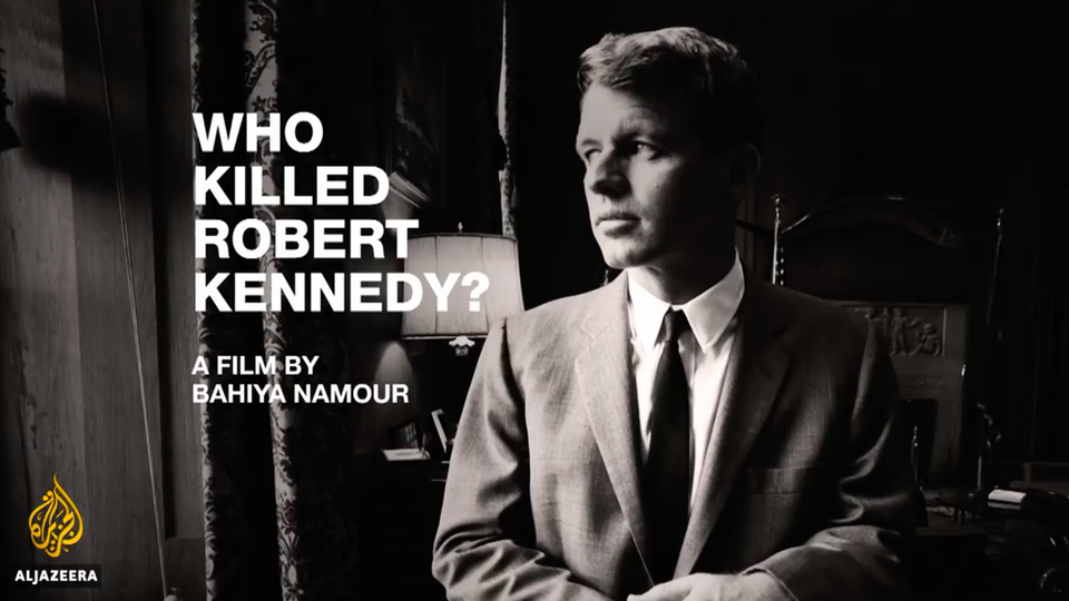 Who Killed Robert Kennedy? - Al Jazeera World (2019)