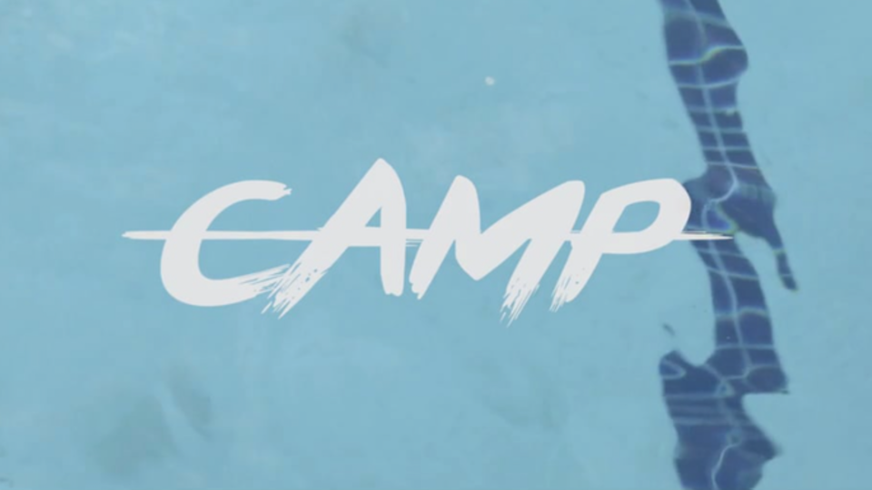COMING SOON: Camp