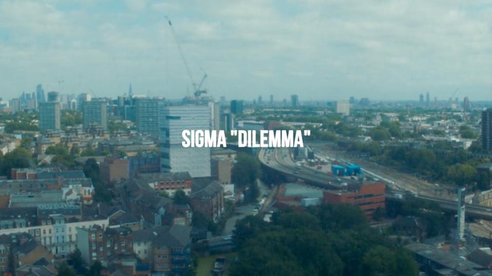 Sigma - Dilemma (Music Video)