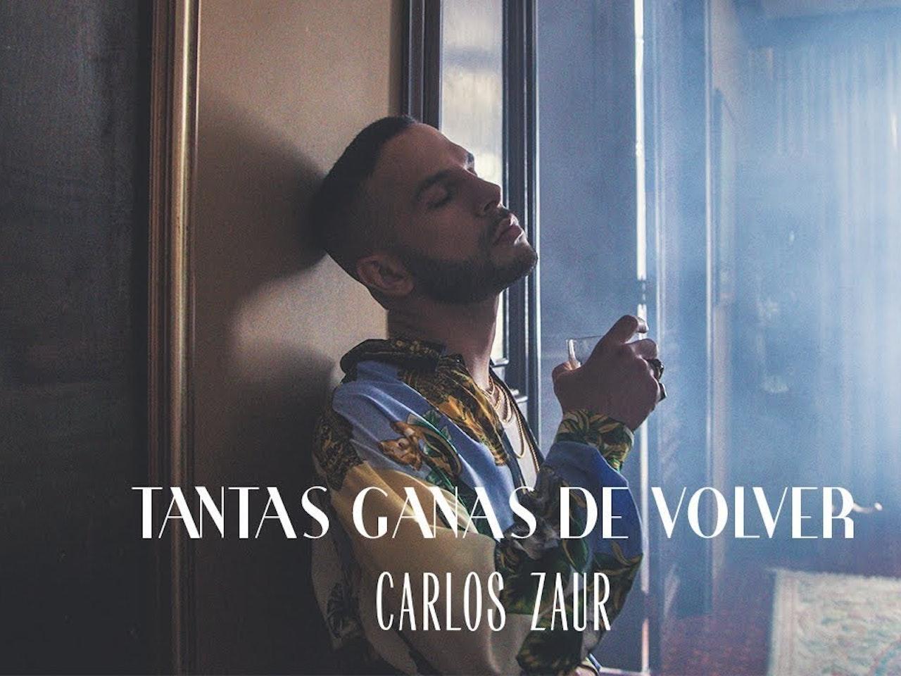 Carlos Zaur - Tantas Ganas de Volver