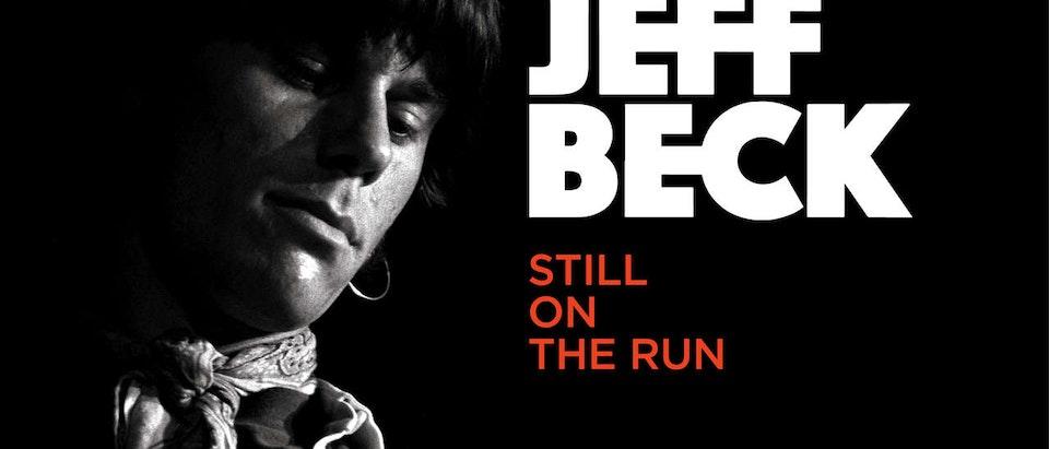 JEFF BECK FEATURE DOC 'STILL ON THE RUN'