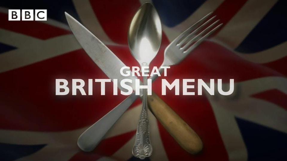 BBC 'GREAT BRITISH MENU'