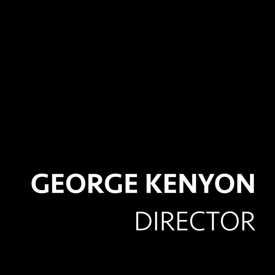 Klutch: A Creative Company - GEORGE KENYON - DIRECTOR