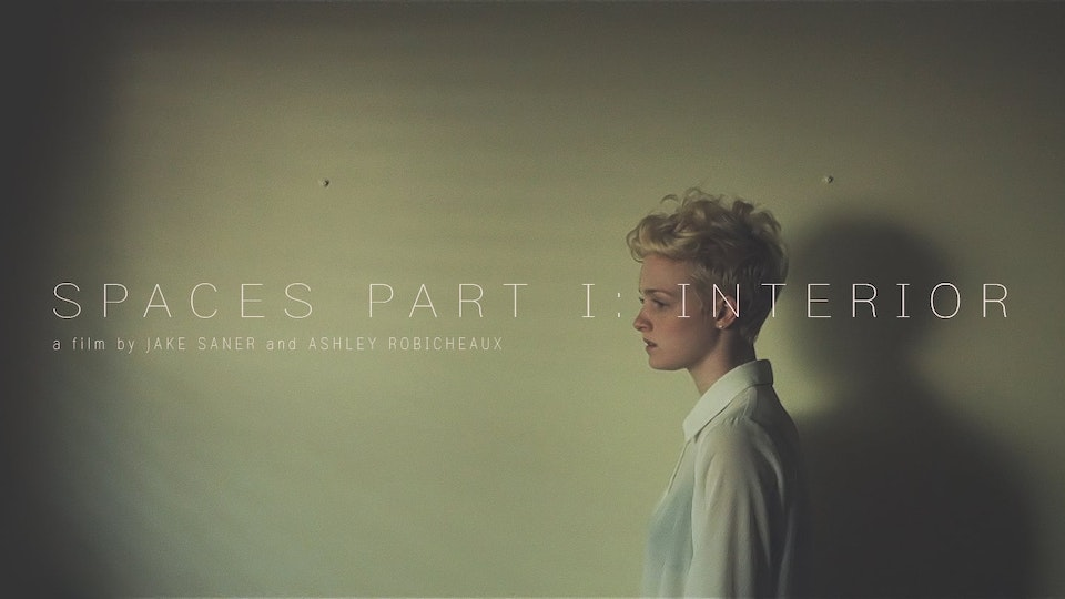 Space Part I: Interior - A film by Jake Saner and Ashley Robicheaux, 2014.