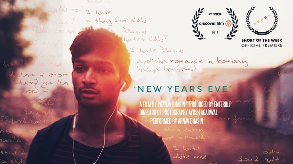 Humor - Muddled in ambiguous relationships, a Mumbai-boy struggles to find a partner to spend New Years Eve with // Romance in Bombay.  Written & Directed by Pranav Bhasin Performed by Arnav Bhasin DOP Ayush Agarwal  Assistants: Yash Choudhary, Karan Sharma & Satyam Samantray  WINNER: -Best film at LARGE Shorts in Mumbai Film Festival (MAMI) (2018) -Official Selection at New York No Limits 2020 -Best Low budget Short at Discover.Film (2018) (UK) -Officially Premiered on Short Of the Week  -Currently at the 'Short to Feature lab' in Malibu, California. Hosted by Jim Cummings, Vanishing Angle-  Produced by @EnterDLP